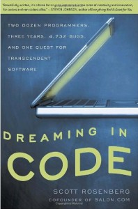 "The cautionary tale ""dreaming in code"" - no coincidence that they were also building a calendar and scheduling app."